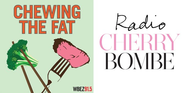 Chewing-the-Fat-and-Radio-Cherry-Bombe